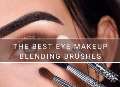The Best Eye Makeup Blending Brushes